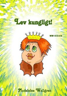 CD012 M Wallgren: Lev kungligt
