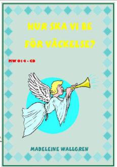 CD014 Hur ska vi be för väckelse?