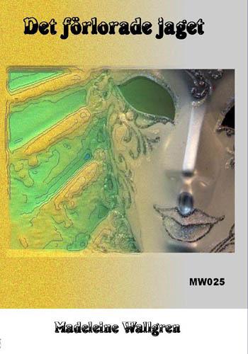 MW025-CD Det förlorade jaget