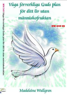 MW049-CD Våga förverkliga Guds plan