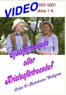 DVD-S001 Självförtroende eller Kristusförtroende