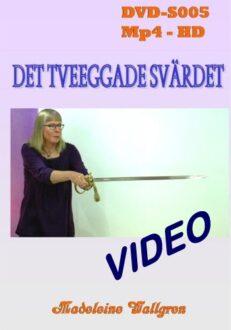 DVD-S005 Det tveeggade svärdet
