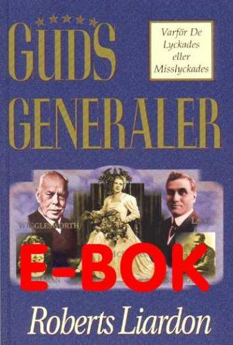 Guds generaler av Roberts Liardon E-bok