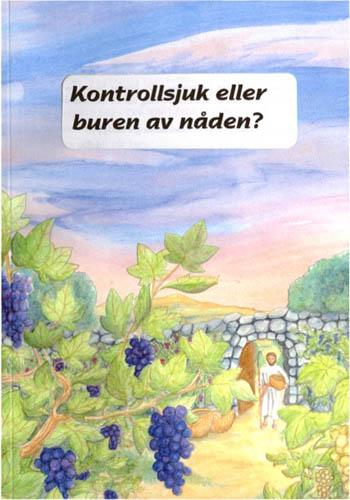 Kontrollsjuk eller buren av nåden /Peter Wallgren