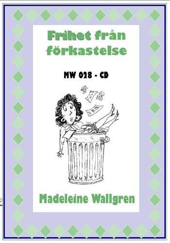 MW028-CD Frihet från förkastelse