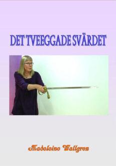 Det tveeggade svärdet