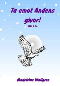 MWS34-CD Ta emot Andens gåvor