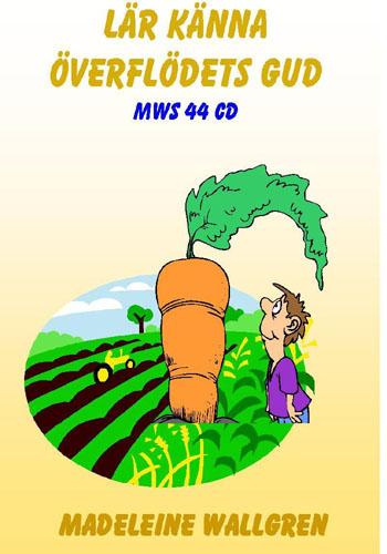 MWS44-CD Överflödets Gud