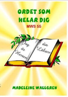 MWS55 Ordet som helar dig