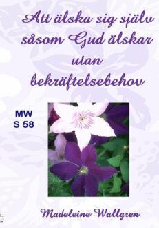 MWS58 Att älska såsom Gud älskar utan bekräftelsebehov