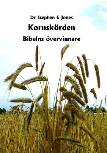 Kornskörden Bibelns övervinnare / Stephen E Jones
