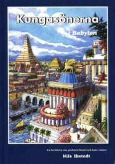 Kungasönerna i Babylon av Nils Ibstedt