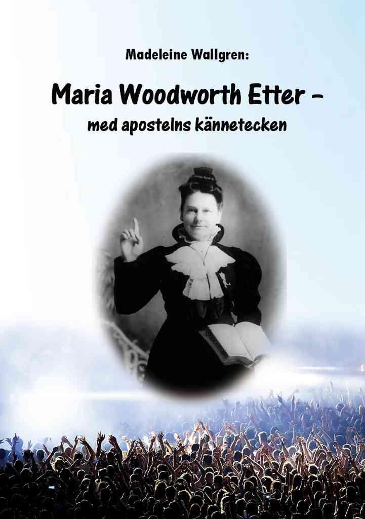 Maria Woodworth-Etter med apostelns kännetecken