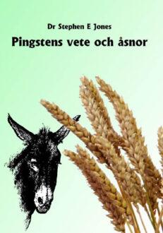 Pingstens vete och åsnor